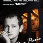 Dan Puric – conferinta despre Martiri