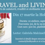 Travel si Living – Curs de calatorii, traditii si civilizatie mondiala