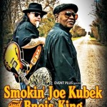 Concert Smokin' Joe Kubek si Bnois King