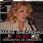 Concert Maria Gheorghiu 3D