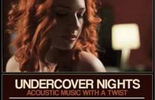 Undercover Nights – concert Stella la Cafepedia