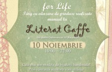 Handmade for Life – eveniment caritabil la Literat Caffe