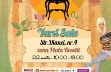 Primavara reciclam cu Yard Sale pe 22 martie @ Dianei 4!
