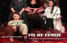 VIS DE FEMEIE – O incursiune comica in mintea femeilor!