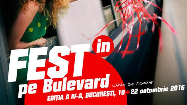 Festivalul  Internaţional de Teatru – FEST(IN)  pe Bulevard, ediţia a IV-a