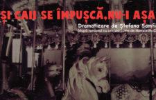 """Programul spectacolului """"Si caii se impusca, nu-i asa?"""" pentru luna februarie – Teatrul Arte dell'Anima"""