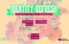 """Identity Refresh: Highway to Self-Branding"" – eveniment PR Tea & AD Cookies"