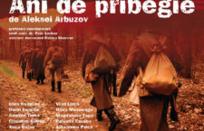 """Ani de pribegie"" – de dramaturgul rus Aleksei Arbuzov"